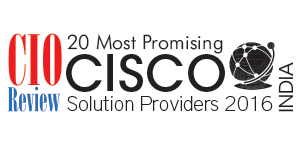 20 Most Promising Cisco Solutions Providers - 2016