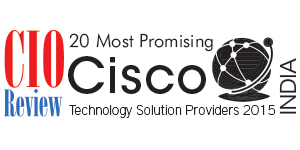 20 Most Promising Cisco Technology Solution Providers-2015